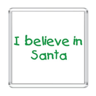 Магнит I believe in Santa