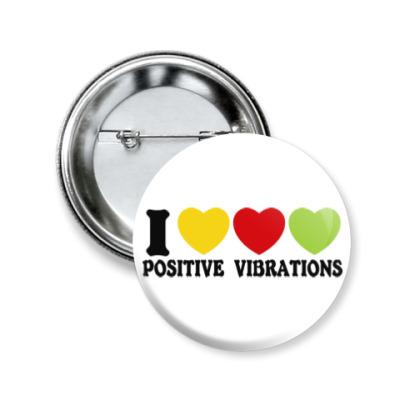 Значок 50мм Люблю позитивные вибрации
