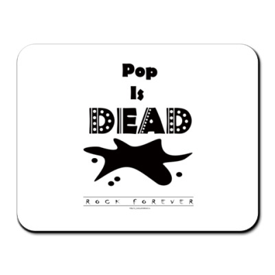 Коврик для мыши Pop IS DEAD