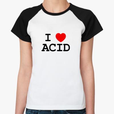 Женская футболка реглан ACID