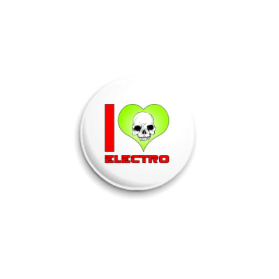 Значок 25мм  I Love Electro
