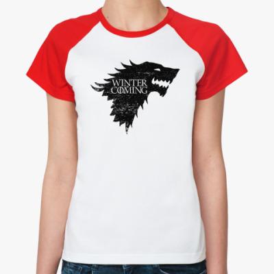 Женская футболка реглан Winter is Coming