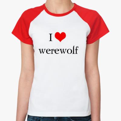 Женская футболка реглан  Werewolf