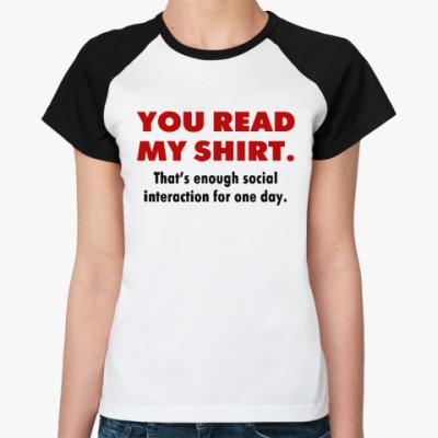 Женская футболка реглан Social Interaction