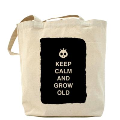 Сумка Keep calm and grow old