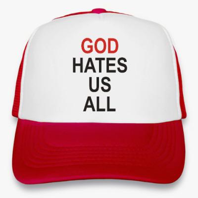 Кепка-тракер Бог ненавидит нас всех