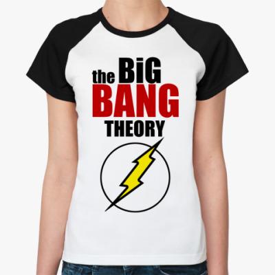 Женская футболка реглан Теория Большого Взрыва