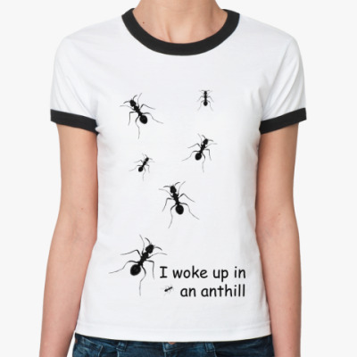 Женская футболка Ringer-T Муравьи