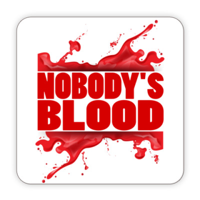 Nobody's Blood