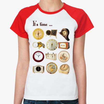 Женская футболка реглан IT'STIME...