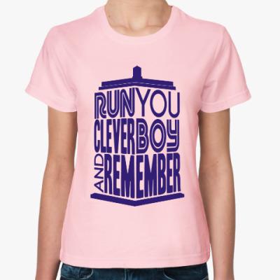 Женская футболка Беги, умный мальчик, и помни