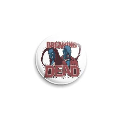 Значок 25мм Breaking Bad - Walking Dead
