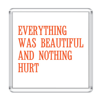 Магнит 'Everything'