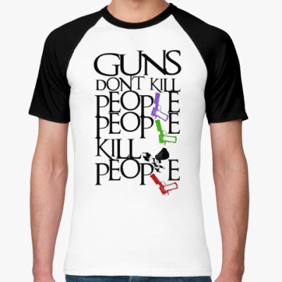 Футболка реглан Guns Don't Kill