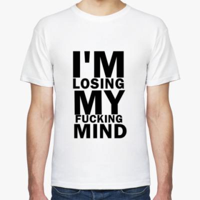Футболка 'I'm losing..'