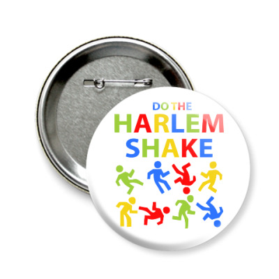Значок 58мм Harlem Shake
