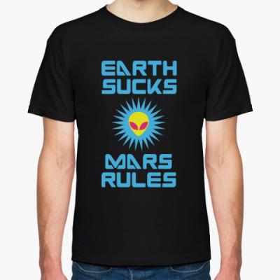 Футболка Earth Sucks — Mars rules