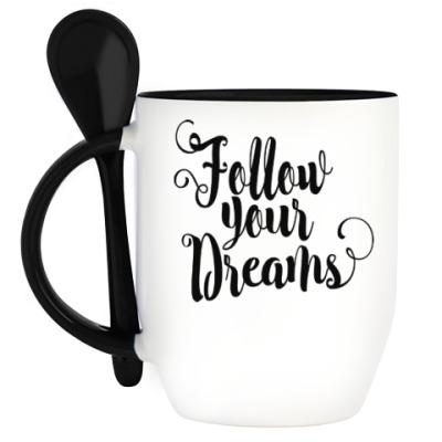 Кружка с ложкой Follow your dreams