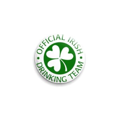 Значок 25мм Official Irish drinking team