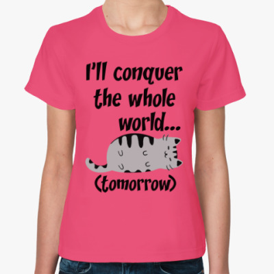 Женская футболка Завоеватель мира