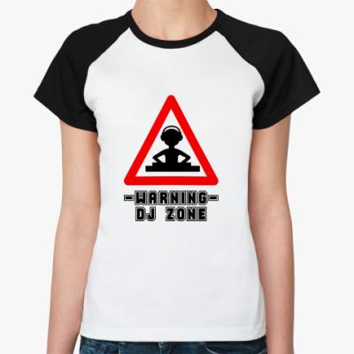 Женская футболка реглан DJ ZONE