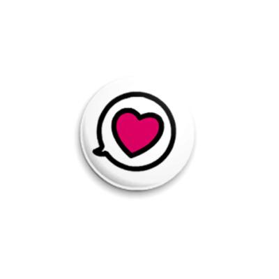 Значок 25мм диалог о сердце