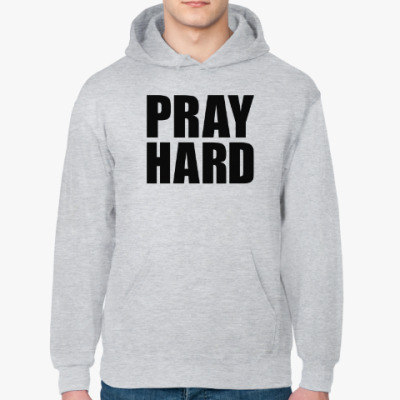 Толстовка худи Pray Hard