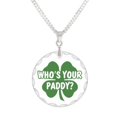 Кулон Who's your paddy