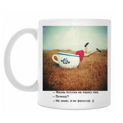 Кружка  Жизнь похожа на чашку чая