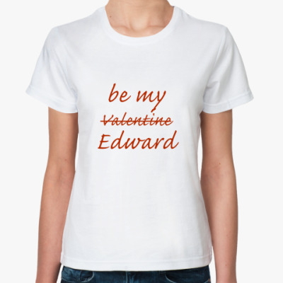 be my Edward