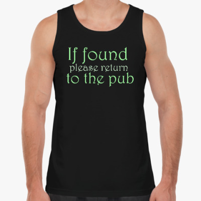 Майка If found - please return to the pub