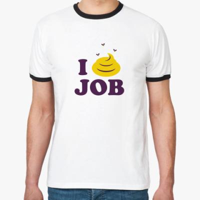 Футболка Ringer-T I Hate Job
