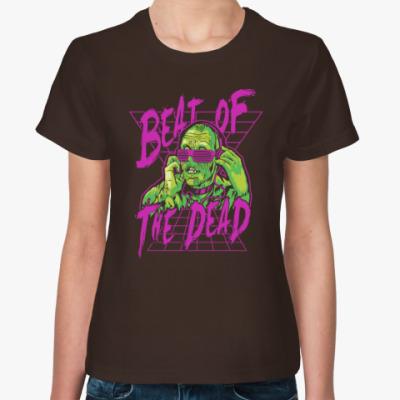 Женская футболка Beat of the dead