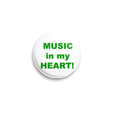 Значок 25мм  мызыка в сердце