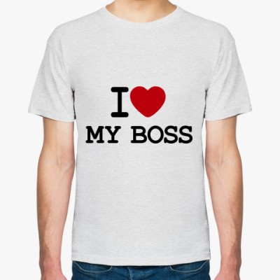 Футболка   I Love My Boss