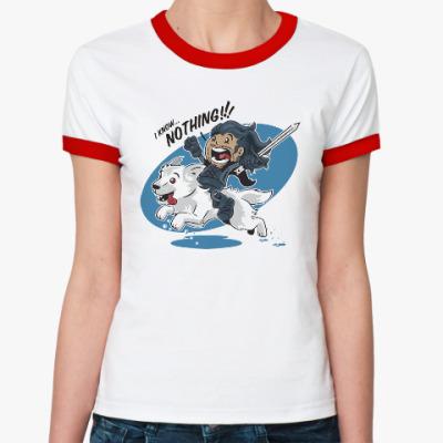 Женская футболка Ringer-T Джон Сноу - Я ничего не знаю!