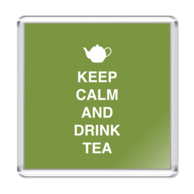 Магнит Keep calm and drink tea