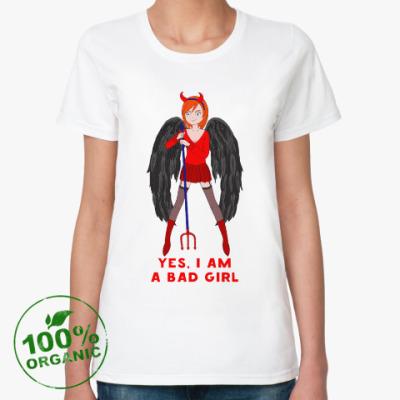 Женская футболка из органик-хлопка Yes i am a bad girl