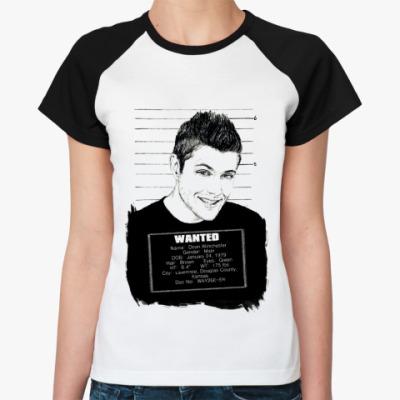 Женская футболка реглан Dean Wanted  Ж()