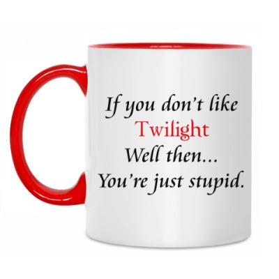 Кружка If you don't like Twilight