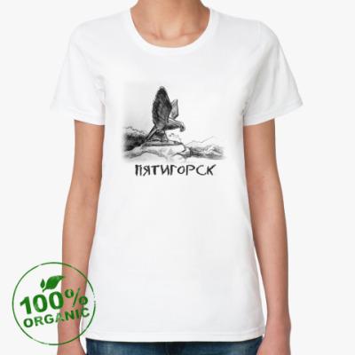 Женская футболка из органик-хлопка Пятигорский орел