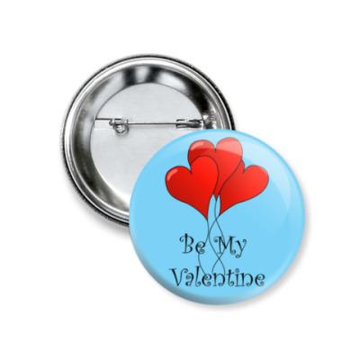 Значок 37мм Be my Valentine