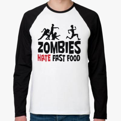 Футболка реглан с длинным рукавом Zombies hate fast food