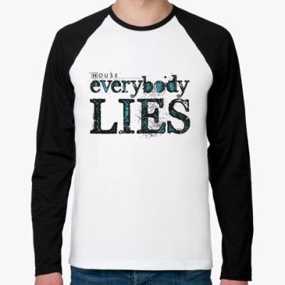 Футболка реглан с длинным рукавом House - Everybody Lies