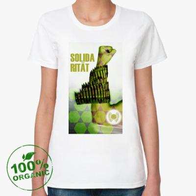 Женская футболка из органик-хлопка Solidarität