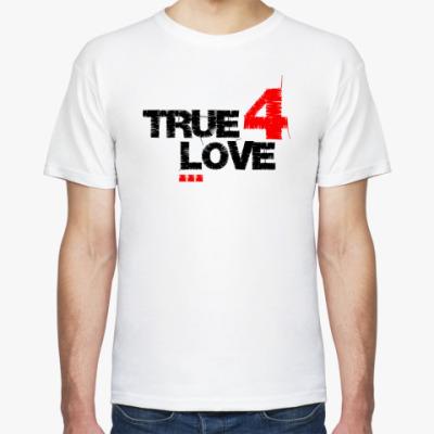 Футболка TRUE4LOVE