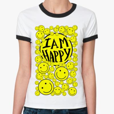 Женская футболка Ringer-T I am happy