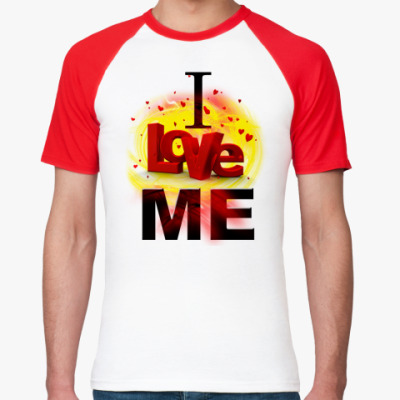 Футболка реглан  I love me