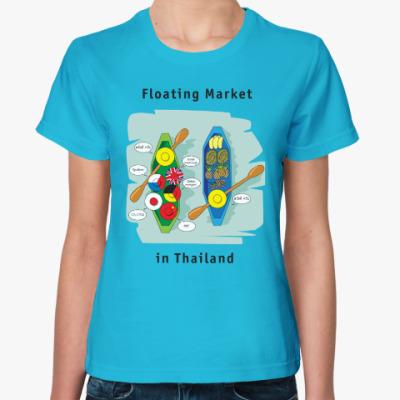 Женская футболка Пусть Таиланд всегда будет с вами!