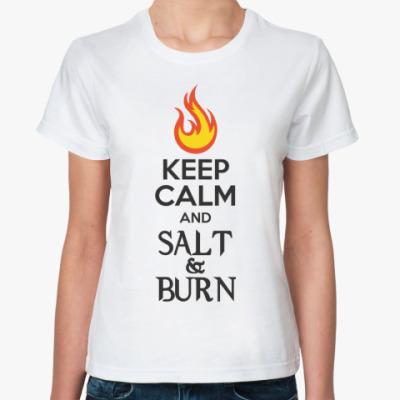 Женская футболка Keep Calm and Salt & Burn